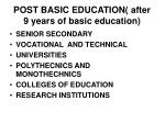 post basic education after 9 years of basic education