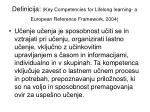 definicija key competencies for lifelong learning a european reference framework 2004