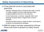 safety assessment of quenching