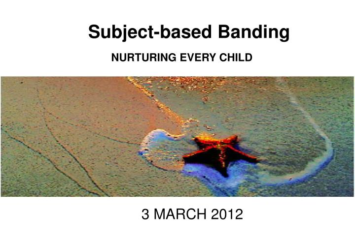 subject based banding n.