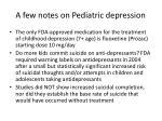 a few notes on pediatric depression