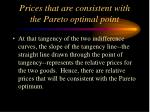 prices that are consistent with the pareto optimal point