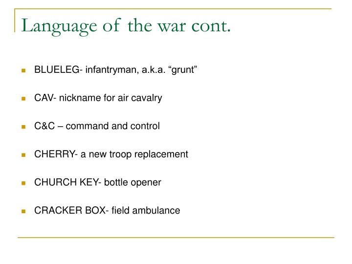 Language of the war cont.