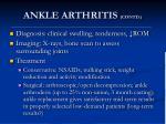 ankle arthritis contd
