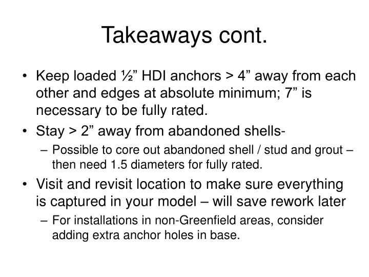 Takeaways cont.