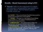 results based assessment using letci