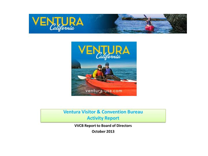ventura visitor convention bureau activity report n.