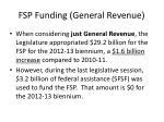fsp funding general revenue