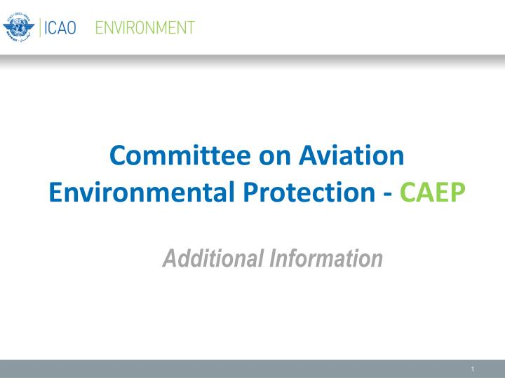committee on aviation environmental protection caep n.