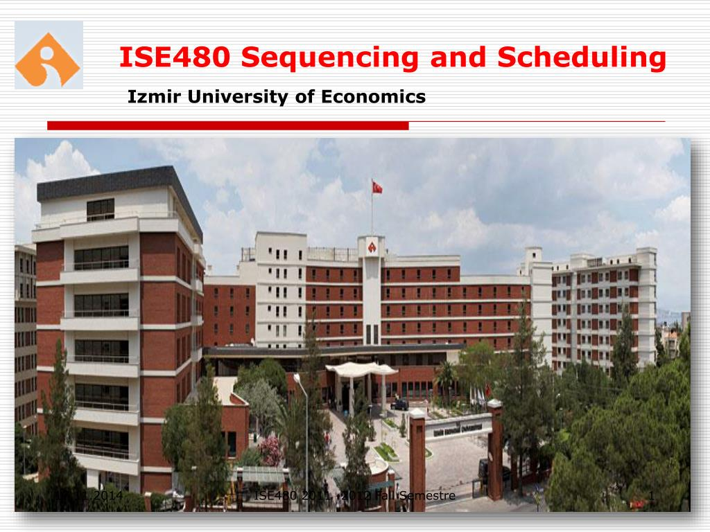 Ppt Ise480 Sequencing And Scheduling Powerpoint Presentation Free Download Id 6714923