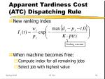 apparent tardiness cost atc dispatching rule