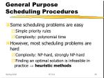 general purpose scheduling procedures