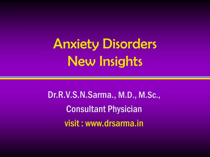 anxiety disorders new insights n.