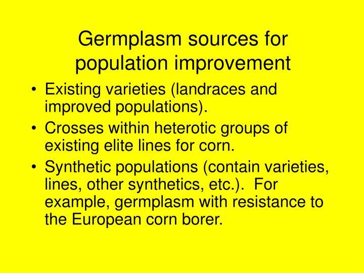 Germplasm sources for population improvement