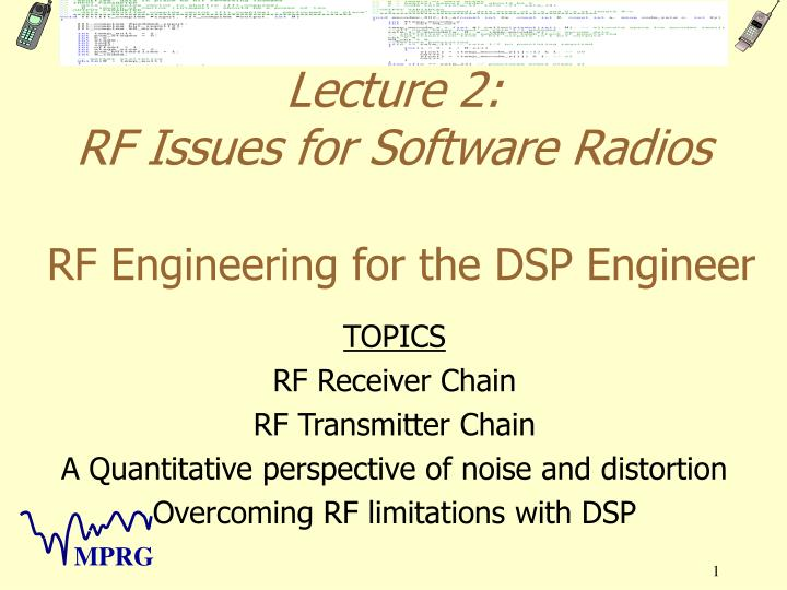 lecture 2 rf issues for software radios rf engineering for the dsp engineer n.