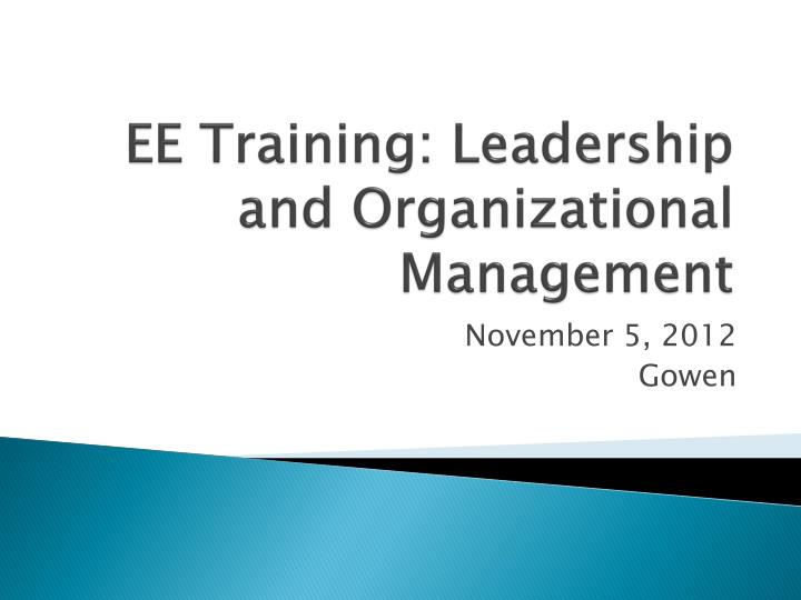 ee training leadership and organizational management n.