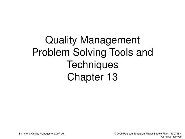 quality management problem solving tools and techniques chapter 13 n.