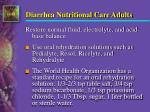 diarrhea nutritional care adults