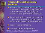 nutrition prescription during remission