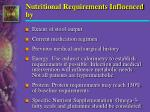 nutritional requirements influenced by