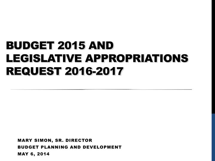 budget 2015 and legislative appropriations request 2016 2017 n.