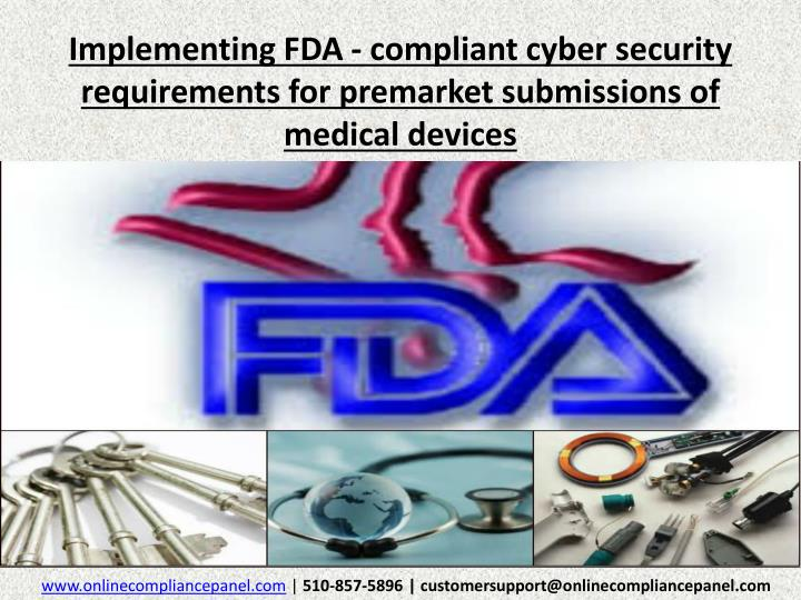 implementing fda compliant cyber security requirements for premarket submissions of medical devices n.