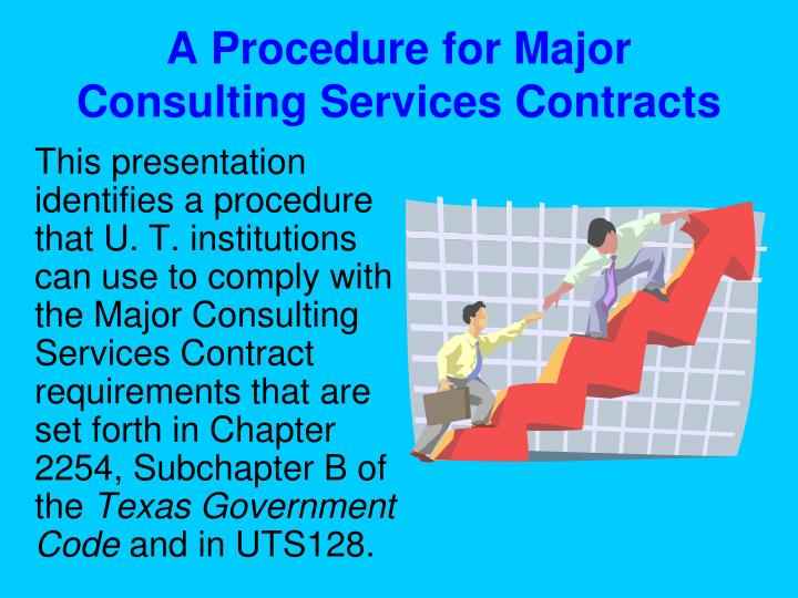 A Procedure for Major Consulting Services Contracts