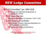 new lodge committee