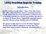 ldeq demolition inspector training1