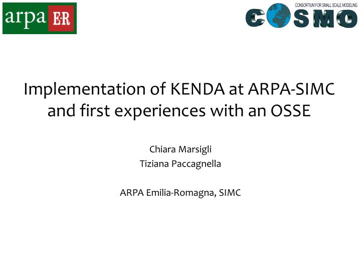 implementation of kenda at arpa simc and first experiences with an osse n.