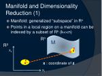 manifold and dimensionality reduction 1