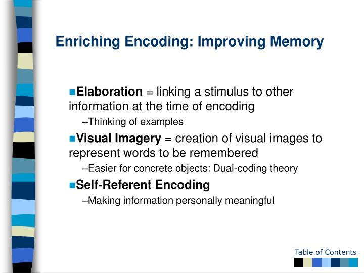 Enriching Encoding: Improving Memory