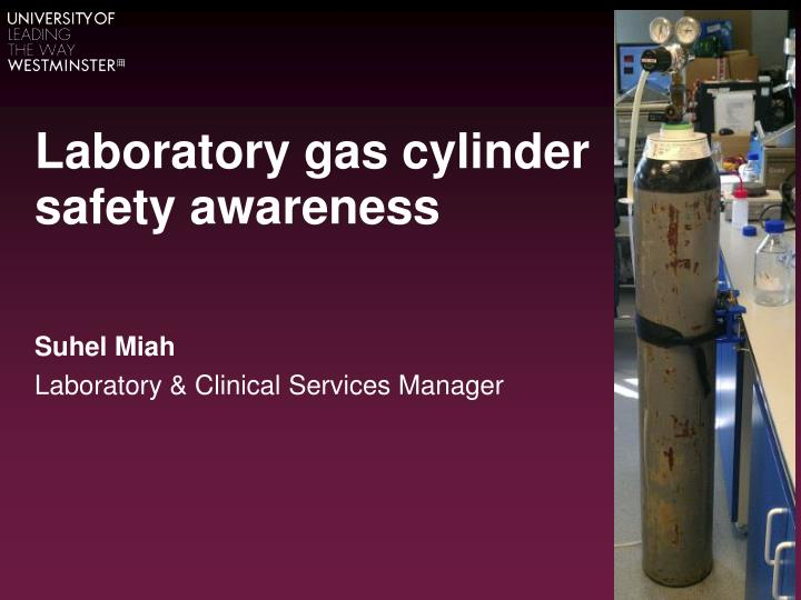 laboratory gas cylinder safety awareness n.