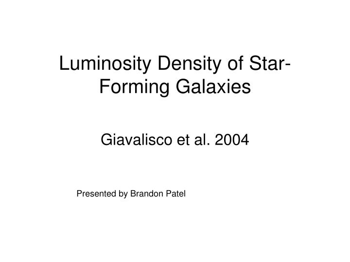luminosity density of star forming galaxies n.