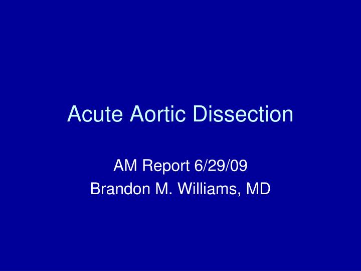 acute aortic dissection n.