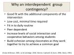 why an interdependent group contingency