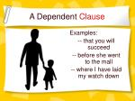 a dependent clause2