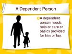 a dependent person