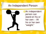 an independent person
