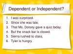 dependent or independent1