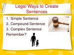legal ways to create sentences