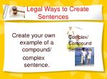 legal ways to create sentences10