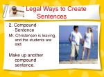 legal ways to create sentences4