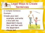 legal ways to create sentences7