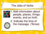 the jobs of verbs