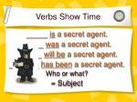 verbs show time