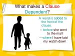 what makes a clause dependent