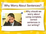 why worry about sentences