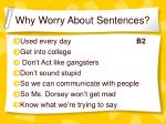 why worry about sentences4