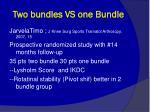 two bundles vs one bundle1